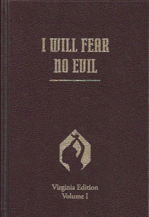 Virginia Edition, Vol. 1, I Will Fear No Evil
