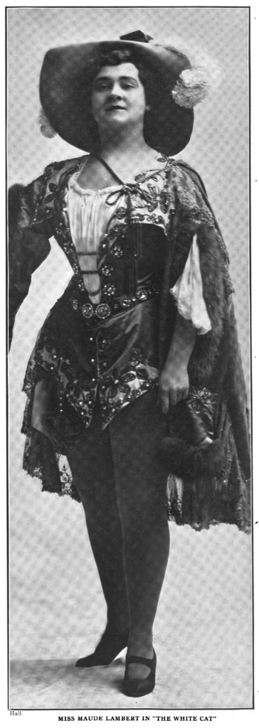 """Miss Maude Lambert in """"The White Cat"""""""