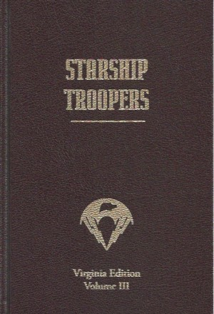 Robert Heinlein's Starship Troopers Virginia Edition