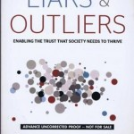 "Bruce Schneier's ""Liars and Outliers"""